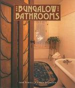 Bungalow Bathrooms - Jane Powell