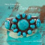 Art of Turquoise - Mary Emmerling