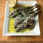 Espana : Exploring the Flavours of Spain - James Campbell Caruso