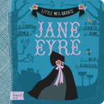 Little Miss Bronte : Jane Eyre - Jennifer Adams