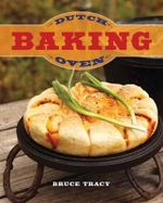 Dutch Oven Baking - Bruce Tracy