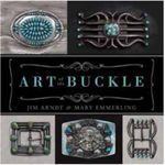 Art of the Buckle - Jim Arndt