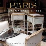 Paris Flea Market Style : The Ruth E. Funk Private Collection - Claudia Strasser