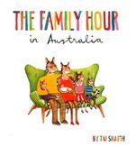 The Family Hour in Australia - Tai Snaith