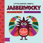 Little Master Carroll : Jabberwocky : Babylit Series - Jennifer Adams