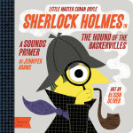 Little Master Conan Doyle : Sherlock Holmes in the Hound of the Baskervilles - Jennifer Adams