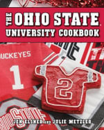 Ohio State University Cookbook : Fill in Tried & True Recipes for Year 'Round Holid... - Jen Elsner