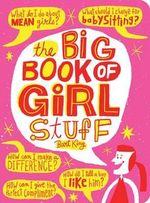 The Big Book of Girl Stuff - Bart King