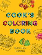 Cook's Coloring Book - Rachel Lewis