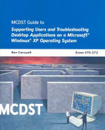 Applications on Ms Windows Xp Operating System : Mcdst 70-272 - Ron Carswell