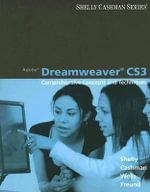 Adobe Dreamweaver Cs3 : Comprehensive Concepts and Techniques - Gary B. Shelly
