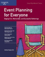 Event Planning for Everyone : Event Planning - Gordon Shea