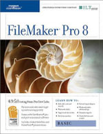 FileMaker Pro 8 : Basic + Certblaster, Instructor's Edition - Axzo Press