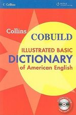 Collins Cobuild Illustrated Basic Dictionary of American English - Collins