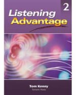 Listening Advantage 2 : Student Text Level 2 - Tom Kenny