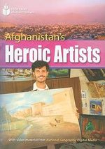 Afghanistan's Heroic Artists - Rob Waring