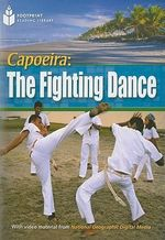 Capoeira : The Fighting Dance