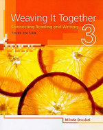 Weaving It Together, Level 3 : Connecting Reading and Writing - Milada Broukal