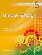 Great Writing 5 : Greater Essays - Keith S Folse