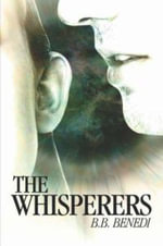 The Whisperers - B. B. Benedi