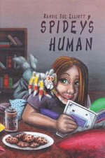 Spidey's Human - Randie Sue Elliott