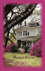 The House on Rock Road - Marisa Faith