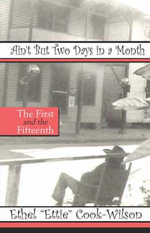 Ain't But Two Days in a Month : The First and the Fifteenth - Ethel