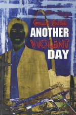 Another Violent Day - Glen Bush
