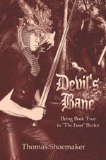 Devil's Bane : Being Book Two in the Host Series - Thomas Shoemaker