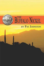 The Buffalo Nickel - Pat Johnston