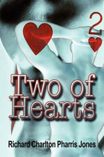 Two of Hearts - Richard Charlton Pharris Jones