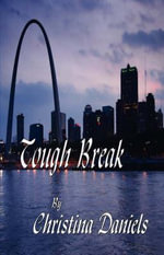 Tough Break - Christina Daniels
