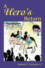 A Hero's Return - Marshall Thompson
