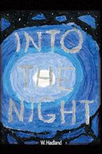 Into the Night - W. Hadland