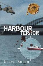 Harbour Terror - Steve Ahern