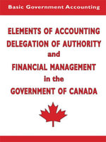Elements of Accounting and Financial Management in the Government of Canada - Glyden Headley