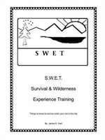 Swet : Survival and Wilderness Experience Training - James E. Hart