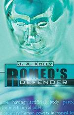 Romeo's Defender - J.A. Kolly