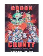Crook County Department of Corruption - William M., Jarding