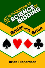 An Introduction to the Science of Bidding : Extreme Narration in Modern and Contempo - Brian Richardson