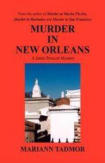 Murder in New Orleans - Mariann Tadmor