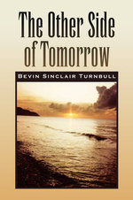 The Other Side of Tomorrow - Bevin Sinclair Turnbull