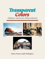 Transparent Colors - Ma Teresa Lapid Rodriguez