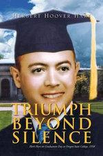 Triumph Beyond Silence - Herbert Hart