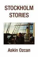 Stockholm Stories - Askin Ozcan