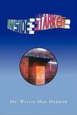 Inside Starker - MS Willie Mae Marrow