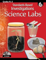 Standards-Based Investigations Science Labs, Grades K-2