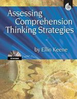Assessing Comprehension Thinking Strategies - Ellin Oliver Keene