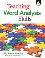 Teaching Word Analysis Skills - Ashley Bishop