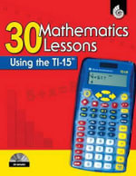 30 Mathematics Lessons Using the TI-15 - Pamela Dase